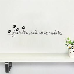 1 Set House Is Not A Home Without Dog Paws Wall Stickers Liv