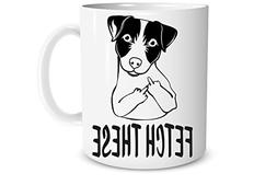 Fetch This  - 11 OZ Coffee Mugs – Office Mug - Funny Mug -